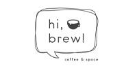 Hi, Brew!